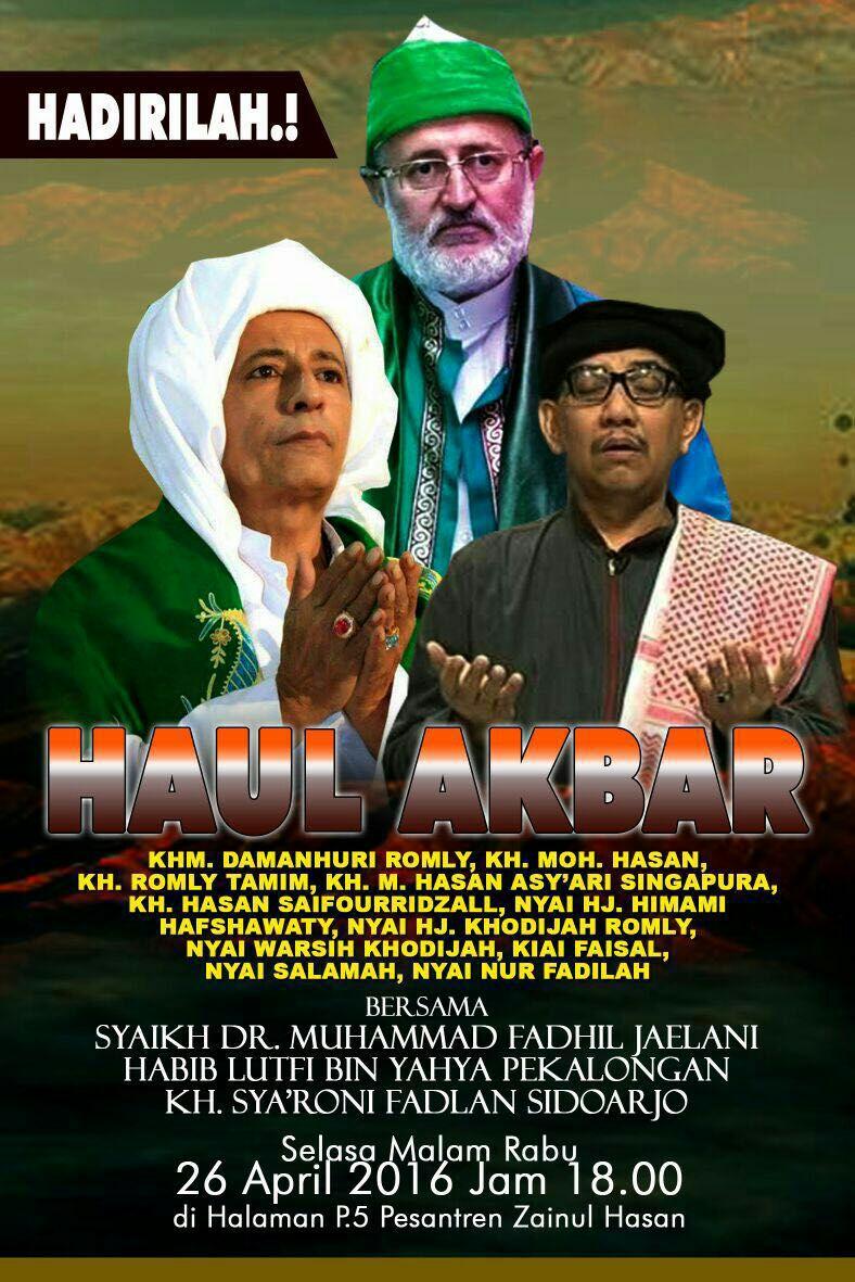 Hadirilah Haul Akbar Para Masyayikh Pesantren Zainul Hasan Genggong yang Insyaallah akan diselenggarakan pada Selasa Malam Rabu, 26 April 2016
